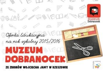 Muzeum Dobranocek rok szkolny 2015/2016, zapisy
