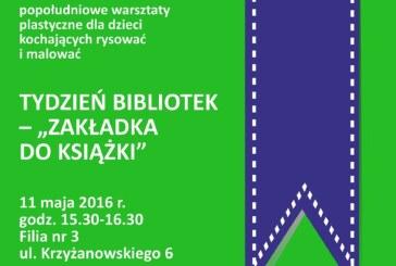 """Warsztaty dla dzieci """"Tydzień Bibliotek – Zakładka do książki"""""""