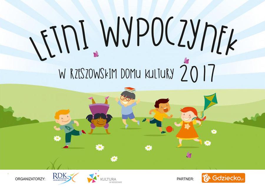 """Wakacje 2017 z Rzeszowskim Domem Kultury – """"Letni wypoczynek"""""""