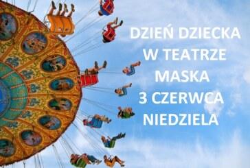 Dzień Dziecka w Teatrze Maska – Program, czerwiec 2018