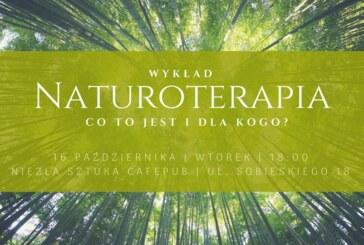 Wykład: Naturoterapia – co to jest i dla kogo?