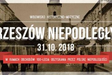 """Widowisko historyczno-muzyczne """"Rzeszów Niepodległy"""""""