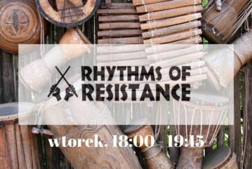Warsztaty bębniarskie – Rhythms of resistance
