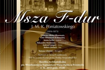 Projekt Poniatowski Msza F-dur J.K.M Poniatowskiego w Przemyślu