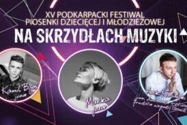 """XV Podkarpacki Festiwalu Piosenki Dziecięcej i Młodzieżowej """"Na Skrzydłach Muzyki"""""""