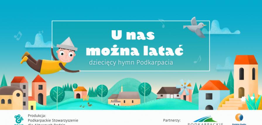 """Teledysk """"U nas można latać"""" – Dziecięcy Hymn Podkarpacia"""